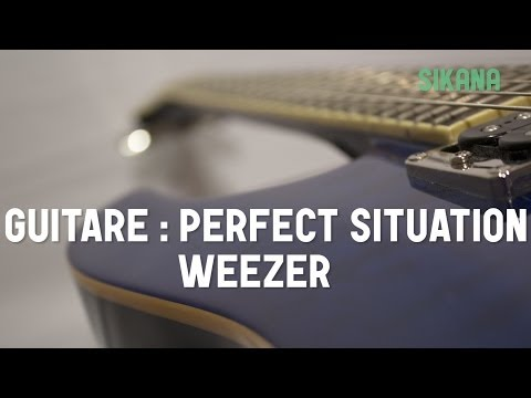 Cours guitare : jouer Perfect situation de Weezer - HD