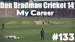 Don Bradman Cricket 14 - My Career #133