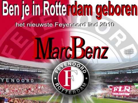Marc Benz - Ben Je in Rotterdam Geboren (Feyenoord)