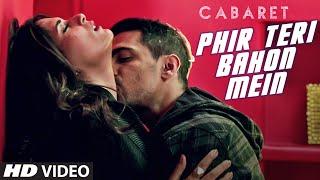 Phir Teri Bahon Mein | CABARET | Richa Chadha, Gulshan Devaiah | Sonu Kakkar Tony Kakkar | T-Series