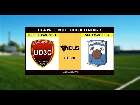 UD Tres Cantos 'A' Vs Vallecas CF 'A'