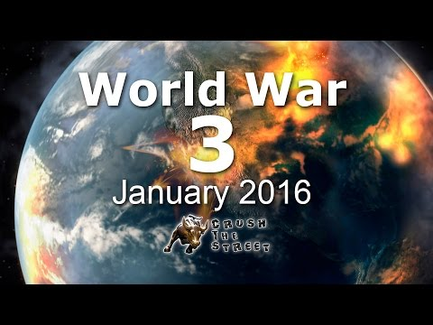 World War 3 if it Started January 2016! - @CrushTheStreet - SEE DESCRIPTION