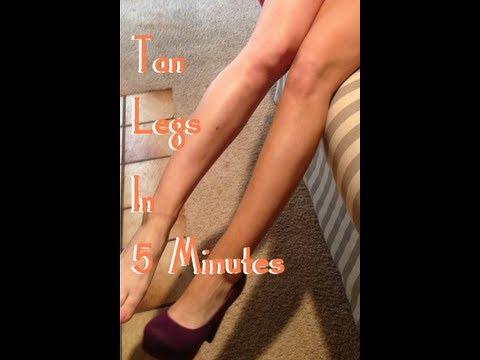 Tan Legs in 5 Minutes