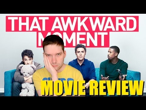 That Awkward Moment - Movie Review streaming vf