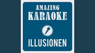 Illusionen Karaoke Version Originally Performed By Alexandra