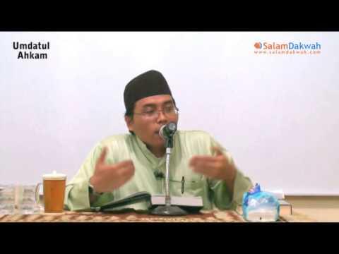 Umdatul Ahkam Oleh:Ustadz Kurnaedi,Lc - Part 3