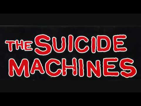 Suicide Machines - Its The End Of The World As We Know It