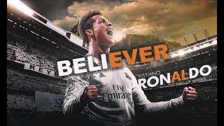 Cristiano Ronaldo ● Believer ft.Imagine Dragons ● Crazy Skills & Goals 2017/2018