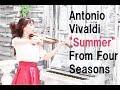 "Antonio Vivaldi - ""Summer"" from Four Seasons/AYAKO ISHIKAWA 石川綾子/四季より「夏」"