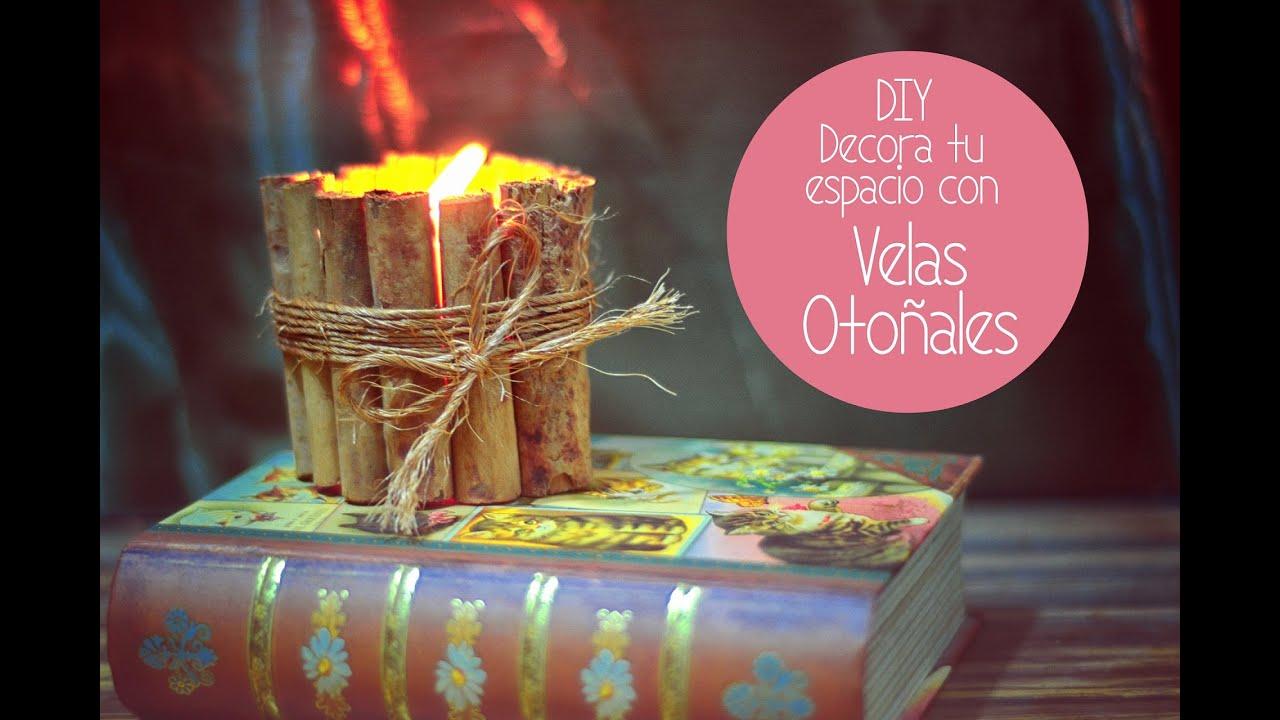 Diy velas decoradas con canela youtube - Decoracion con velas ...