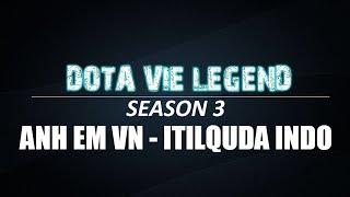 DVLSS3 | Match 01 | Anh Em VN vs Itilquda Indo