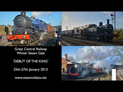 Great Central Railway - Winter Steam Gala 2013: 'Debut of the King!'