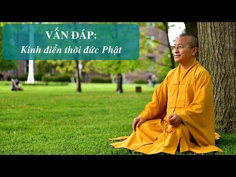 Vấn đáp: Kinh điển thời đức Phật