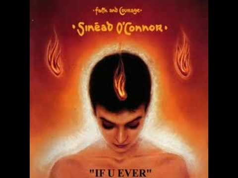 Sinead Oconnor - If U Ever