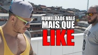 HUMILDADE VALE MAIS QUE LIKE ? | CASA DO TOGURO