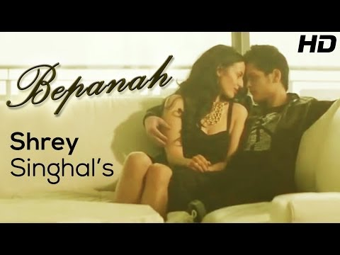 Shrey Singhal Bepanah - Official Full Hd Music Video | New Songs 2014 Hindi video