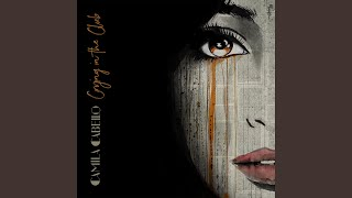 Download Lagu Crying in the Club Gratis STAFABAND