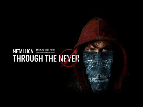 Metallica Through the Never - Official Theatrical Trailer [HD]