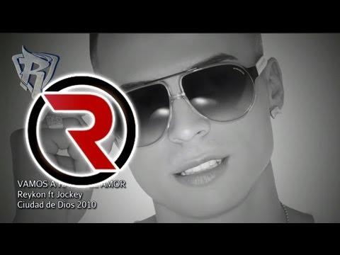 Vamos a Hacer el Amor - Reykon Feat. Jockey [Discografía 2010] ®