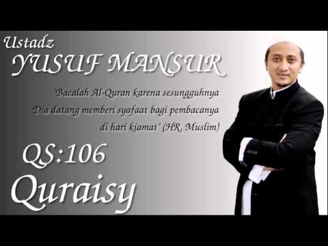 Qs.106. Quraisy (ust. Yusuf Mansur) video