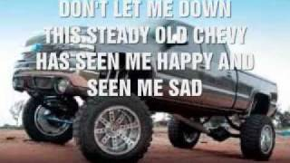 Watch Jeff Bates Chevy Dont Let Me Down video