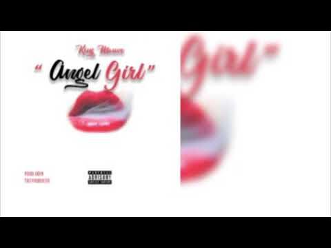 KingMauve- Angel Girl    prod By Pdub Beats