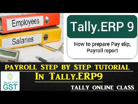 Complete Payroll in Tally.ERP9/Salary Slip & Pay Sheet -Step By Step Tutorial(Part-1)