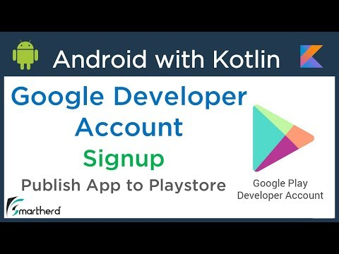 #6.1 Android Kotlin: Create Developer Account. Signup for Google Play Developer Console