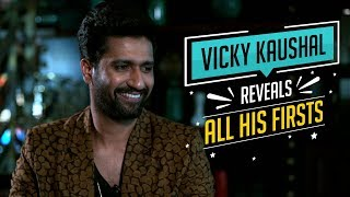 Vicky Kaushal reveals all his firsts | CineBlitz
