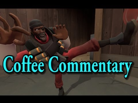 TF2 Demoman: The Ol' Switcheroo Shoutcast! [Coffee Commentary]