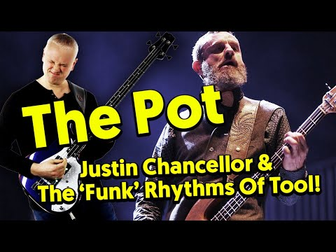 "The Pot - Justin Chancellor & The ""funk"" Rhythms Of Tool! (tabs & Tutorial)"