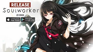 Soulworker Zero Gameplay Android / iOS Release