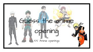 GUESS THE ANIME OPENING QUIZ [55 Songs]