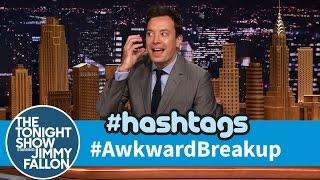 Hashtags: #AwkwardBreakUp