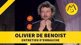 """Olivier de Benoist -  """"Entretien d'embauche"""""""