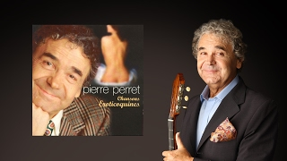 Watch Pierre Perret Je Ne Lentendais Pas video