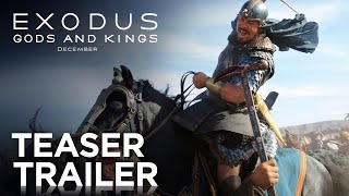 Exodus: Gods and Kings | Teaser Trailer [HD] | 20th Century FOX