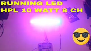 Pasang modul running 15 mode pada Led HPL 10 Watt 8 CH