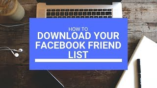How To Download Your Facebook Friend List