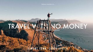 HOW TO TRAVEL WITH NO MONEY (19 years old)
