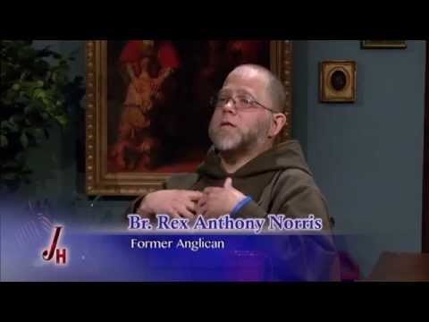 The Journey Home - 2014-4-7- Former Protestant - Br. Rex Anthony Norris