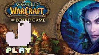 jPlay plays World of Warcraft: The Boardgame - Part 4