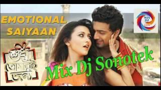 Emotional Saiyaan (Remix) - Mix Dj Sonotek