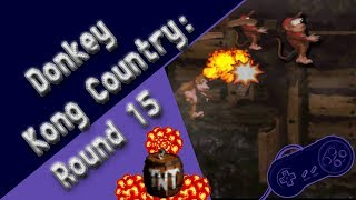 Donkey Kong Country: Round 15 | Epic Kabooms!