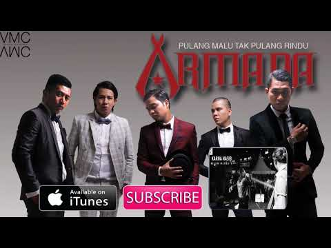 Armada - Pulang Malu Tak Pulang Rindu (Official Music Audio)