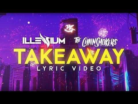 Download Lagu  The Chainsmokers, Illenium ‒ Takeaway s ft. Lennon Stella Mp3 Free
