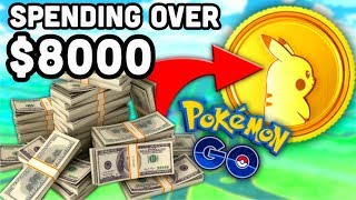 SPENDING OVER $8000 IN POKEMON GO