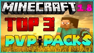 ★ Top 3 Best PvP Texture Packs/Resource Packs 2015 1.8! ★