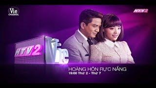 Trailer Hoàng Hôn Rực Nắng HTV2 Lồng Tiếng