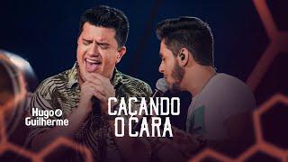 Hugo e Guilherme - CAÇANDO O CARA - DVD No Pelo em Campo Grande